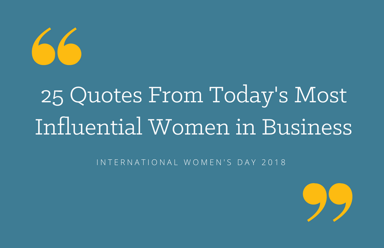 25 Motivational Quotes By Women In Business